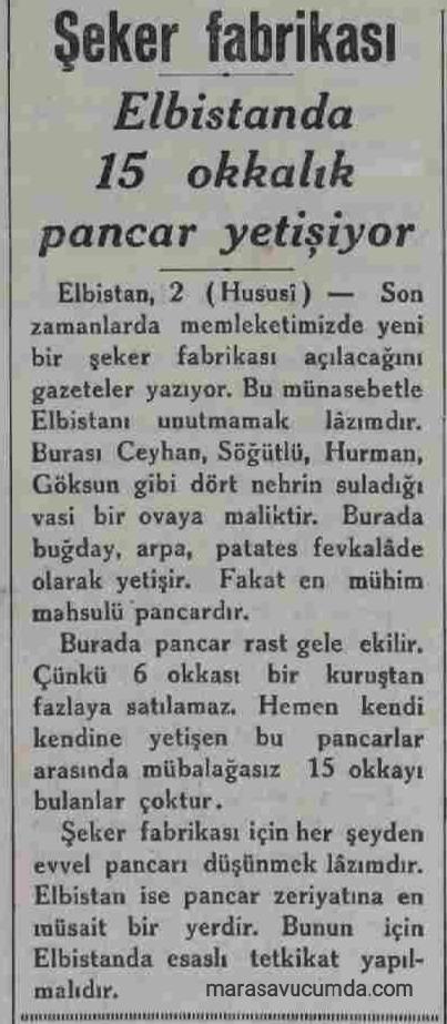 7 Eylül 1932 tarihli Akşam gazetesinde Elbistan Pancar tarımı ve Türkiye Şeker Fabrikaları hakkında haber