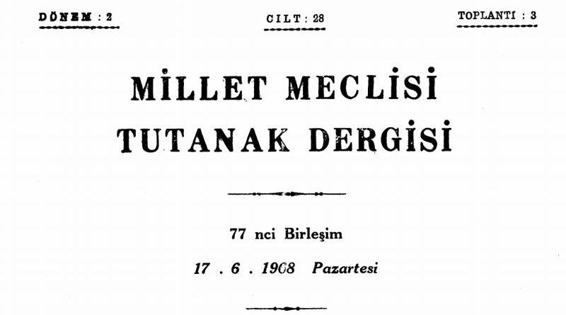 Maraş Milletvekili Hüseyin Yaycıoğlu ile Konya Milletvekili Faruk Önder'in, Maraş ili adının Kahraman Maraş olarak değiştirilmesini öngören kanun teklifinin gündeme alınmasına dair 14 Haziran 1968 tarihli önerge