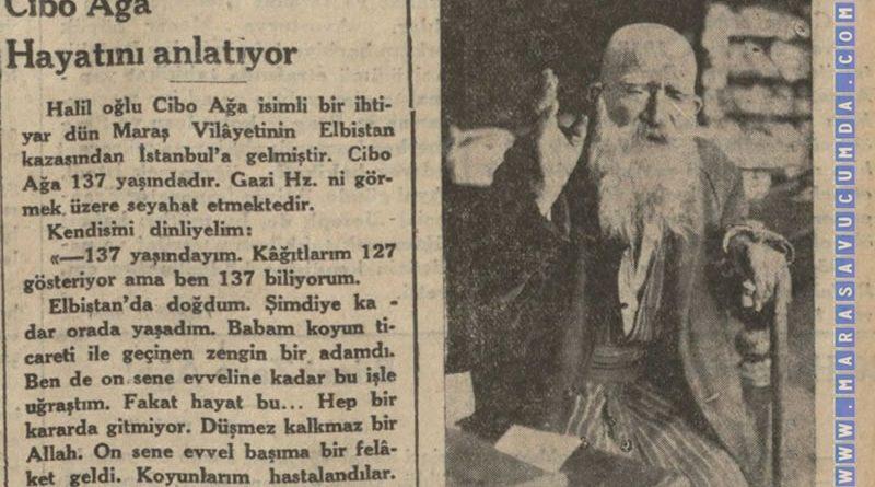 137 yaşındaki Elbistanlı Cibo Ağa