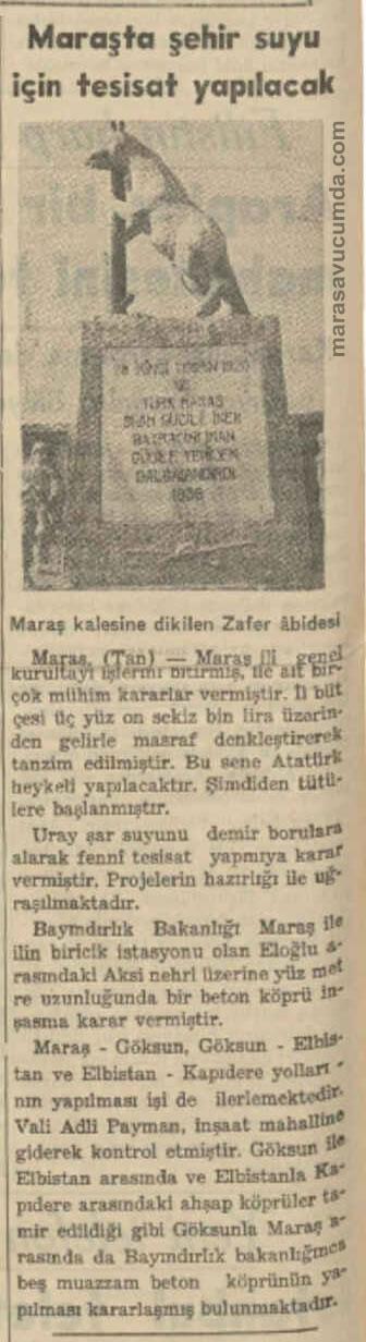 27 Mayıs 1936, Eski Gazete, Tan, Maraş Kurtuluş Anıtı, Kurt Heykeli, Su Şebekesi