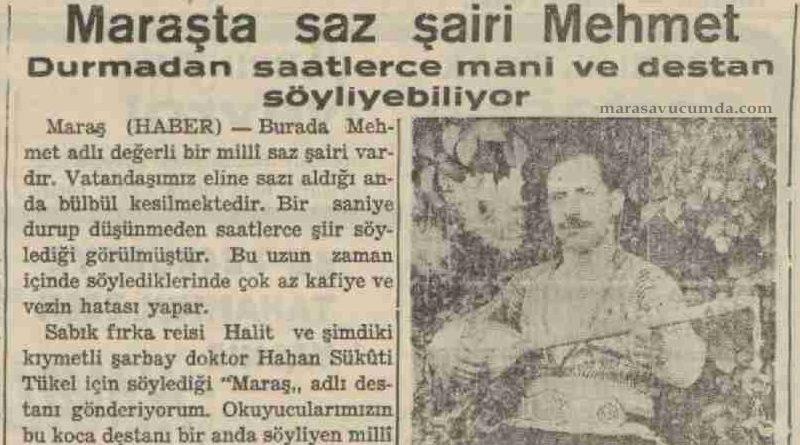 19 Ağustos 1936 tarihli Aksam Postası gazetesinde Maraşlı saz şairi Aşık Mehmet haberi