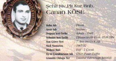 5 Haziran 1984 tarihinde Elbistan Sevdilli Köyü yakınlarında uçağının düşmesi sonucu şehit olan Pilot Binbaşı Canan Köse