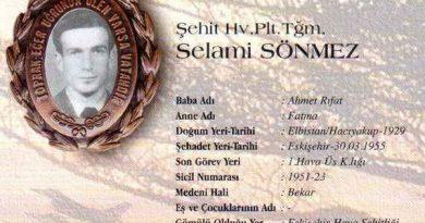 30 Mart 1955 tarihinde Eskişehir Osmaniye Köyü atış alanı yakınlarında uçağının düşmesi sonucu şehit olan Pilot Teğmen Selami Sönmez